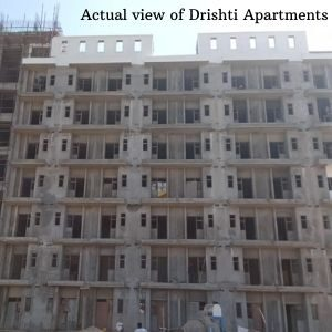 Actual view of Drishti Apartments